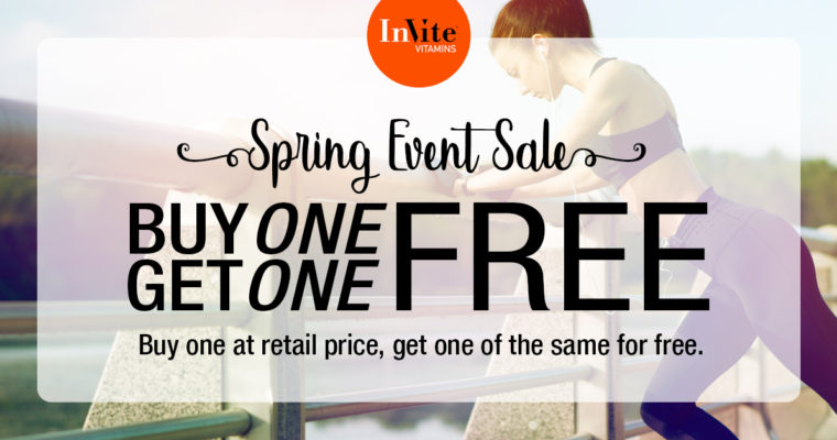 InVite® Spring Event is Here! Buy 1 Get 1 Free Starts Today